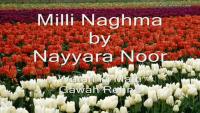 Watan Ki Matti Gawah Rehna - Milli Naghma by Nayyara Noor