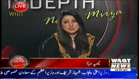 Indepth with Nadia Mirza 10th April 2014 Thursday at Waqt News