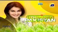 Utho Jago Pakistan 21th April 2014