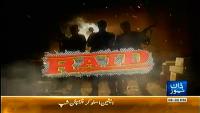 Raid 27th April 2014 by Ali Hashmi on Sunday at Dawn News