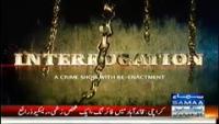 Interrogation 19th July 2014 Saturday at Samaa News TV