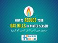 Reduce your Gas Bills in Winter Season - A Public Service Message