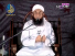 Roshni Ka Safar Maulana Tariq Jameel 09 july 2015