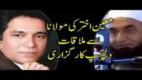 Jab Maulana Tariq Jameel Moin Akhter Se Milay - Dilchasp Bayan