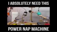 Power Nap Machine - Funny