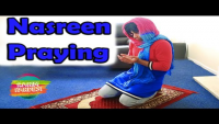 When Nasreen Praying