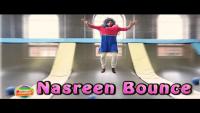 When Nasreen Bounce