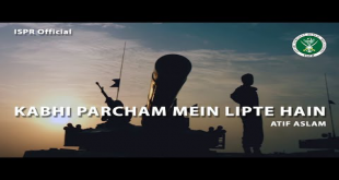 Kabhi Percham Mein Lipte Hain by Atif Aslam