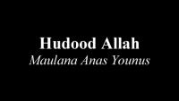 Hudood Allah- Maulana Anas Younus Urdu-Arabic Hamd Nasheed
