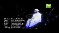 Main Tere Qurban Ya Rasool Allah - Ghulam Mustafa Qadri Naat