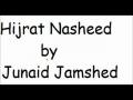 Hijrat - Junaid Jamshed Naat