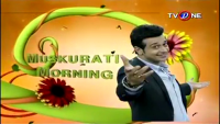 Muskurati Morning 18th April 2018