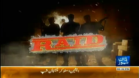 Raid 27th April 2014 by Ali Hashmi on Sunday at Dawn News