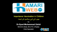 Importance of Vaccination in Children by DR. Syed Muhammad Zahid