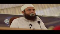 Maulana Tariq Jameel Latest Bayan 25 May 2018