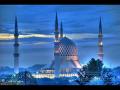 Most Beautiful Azan by Muadin Hafiz Mustafa Özcan