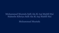 Muhammad Mustafa Urdu Naat by Riyaz Yacoob